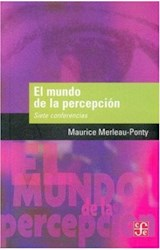 Papel MUNDO DE LA PERCEPCION, EL (SIETE CONFERENCIAS)
