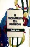 Papel Funcionamiento De La Imaginacion, El
