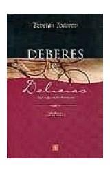 Papel DEBERES Y DELICIAS (UNA VIDA ENTRE FRONTERAS)