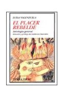 Papel PLACER REBELDE ANTOLOGIA GENERAL (COLECCION TIERRA FIRME)