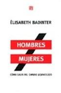 Papel HOMBRES MUJERES COMO SALIR DEL CAMINO EQUIVOCADO (SERIE SOCIOLOGIA)