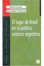 Papel EL LUGAR DE BRASIL EN LA POLITICA EXTERIOR ARGENTINA