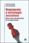 Papel Hegemonia Y Estrategia Socialista. Hacia Una Radicalizacion