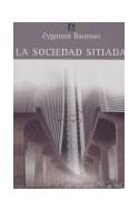 Papel SOCIEDAD SITIADA (COLECCION SOCIOLOGIA)