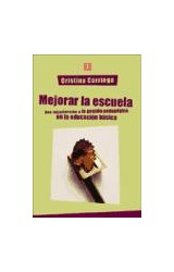 Papel MEJORAR LA ESCUELA (UNA INTRODUCCION A LA GESTION PEDAGOGICA