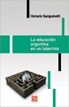 Papel LA EDUCACION ARGENTINA EN UN LABERINTO