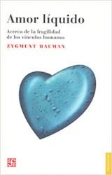 Papel AMOR LIQUIDO (ACERCA DE LA FRAGILIDAD DE LOS VINCULOS HUMANO