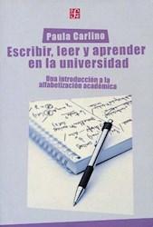 Libro Escribir  Leer Y Aprender En La Universidad