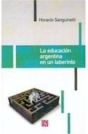 Papel EDUCACION ARGENTINA EN UN LABERINTO