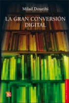 Libro La Gran Conversion Digital