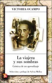 Papel La Viajera Y Sus Sombras.Cronica De...
