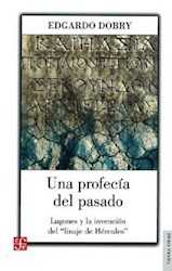 Libro Una Profecia Del Pasado