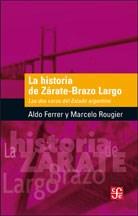 Libro La Historia De Zarate - Brazo Largo