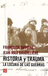 Libro Historia Y Trauma