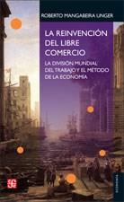 Libro La Reinvencion Del Libre Comercio