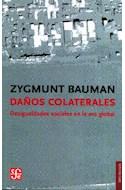 Papel DAÑOS COLATERALES DESIGUALDADES SOCIALES EN LA ERA GLOBAL (COLECCION SOCIOLOGIA)