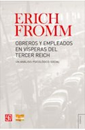Papel OBREROS Y EMPLEADOS EN VISPERAS DEL TERCER REICH (COLECCION TEZONTLE)