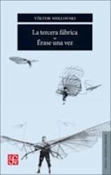 Libro La Tercera Fabrica / Erase Una Vez