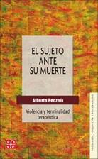 Papel SUJETO ANTE SU MUERTE, EL (VIOLENCIA Y TERMINALIDAD TERAPEUT
