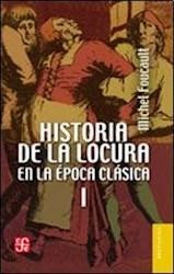 Papel Historia De La Locura En La Epoca Clasica 2 Tomos