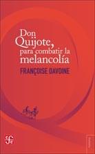 Libro Don Quijote  Para Combatir La Melancolia
