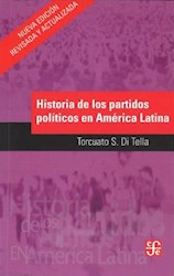Libro Historia De Los Partidos Politicos En America Latina  Siglo Xx