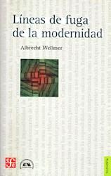 Libro Lineas De Fuga De La Modernidad