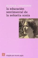 Libro La Educacion Sentimental De La Señorita Sonia