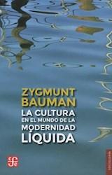 Papel Cultura En El Mundo De La Modernidad Liquida, El