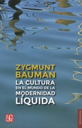 Papel Cultura En El Mundo De La Modernidad Liquida, La