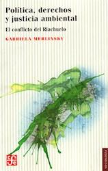 Libro Politica  Derechos Y Justicia Ambiental
