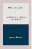 Papel REGLAS DEL METODO SOCIOLOGICO (COLECCION CLASICA)