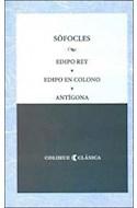 Papel EDIPO REY - EDIPO EN COLONO - ANTIGONA (COLECCION CLASICA) (RUSTICA)