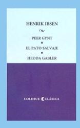 Libro Peer Gynt  El Pato Salvaje  Hedda Gabler
