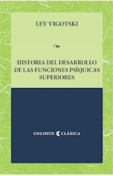 Papel HISTORIA DEL DESARROLLO DE LAS FUNCIONES PSIQUICAS SUPERIORE