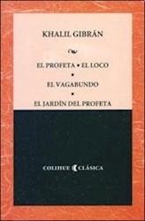 Libro El Profeta / El Loco / El Vagabundo / El Jardin Del Profeta