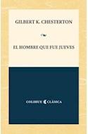 Papel HOMBRE QUE FUE JUEVES (COLECCION COLIHUE CLASICA)