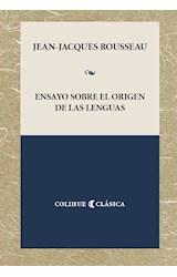 Papel ENSAYO SOBRE EL ORIGEN DE LAS LENGUAS (COLECCION CLASICA) (RUSTICO)
