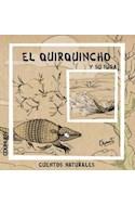 Papel QUIRQUINCHO Y SU FUGA (COLECCION CUENTOS NATURALES)