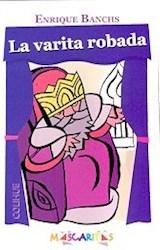 Papel VARITA ROBADA (COLECCION MASCARITAS)