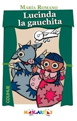 Libro Lucinda  La Gauchita