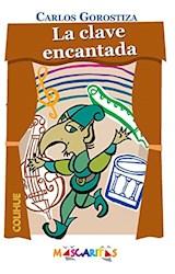 Papel CLAVE ENCANTADA (COLECCION MASCARITAS)