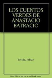 Papel Cuentos Verdes De Anastasio Batracio, Los