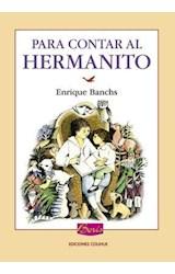 Papel PARA CONTAR AL HERMANITO (COLECCION LOS LIBROS DE BORIS  )