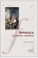Papel SPINOZA FILOSOFIA TERRENA (COLECCION COLIHUE UNIVERSIDAD /FILOSOFIA)