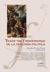 Libro Tradicion Y Modernidad De La Teologia Politica
