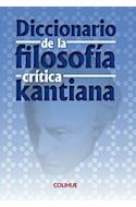 Papel DICCIONARIO DE LA FILOSOFIA CRITICA KANTIANA (COLECCION CIENCIAS SOCIALES Y HUMANAS)