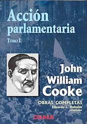 Libro 1. Accion Parlamentaria  Obras Completas