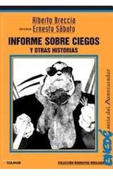 Papel INFORME SOBRE CIEGOS Y OTRAS HISTORIAS