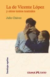 Libro La De Vicente Lopez Y Otros Textos Teatrales